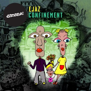 Ejaz - Confinement (inc remixes by Lee Roz & J.O.B.A.)