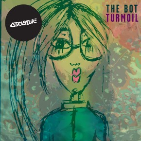 The Bot - Turmoil (inc Ejaz remix)