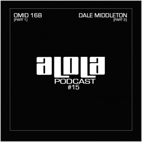 aLOLa Podcast 15_Omid 16B & Dale Middleton
