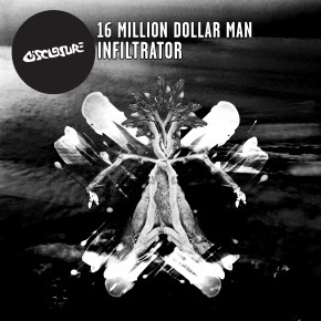 16 Million Dollar Man - Infiltrator